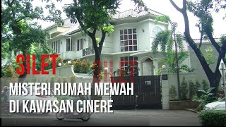 Video SILET - Misteri Rumah Mewah Di Kawasan Cinere [23 April 2019] MP3, 3GP, MP4, WEBM, AVI, FLV Mei 2019