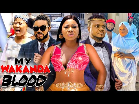 My Wakanda Blood Complete Movies 1&2 - Destiny Etiko & Ken Erics Latest Nollywood Movies.
