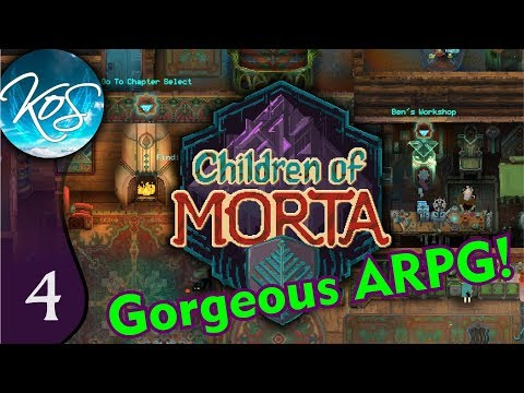 Children of Morta Ep 4: I HEART KEVIN - ARPG Eye candy!!!  First Look - Let's Play