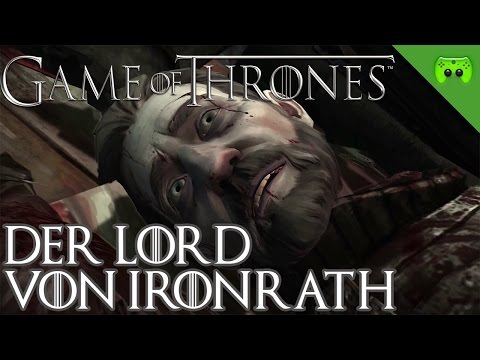 GAME OF THRONES # 8 - Der Lord von Ironrath «» Let's Play Game of Thrones | 60 FPS