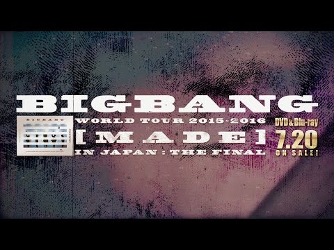 BIGBANG - BANG BANG BANG (WORLD TOUR 2015~2016 [MADE] IN JAPAN : THE FINAL)