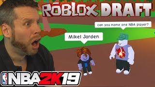 NBA 2K19 Roblox Draft