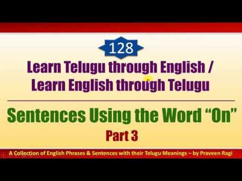 "128-3 - Spoken Telugu (intermediate Level) Learning Videos - Sentences Using The Word ""on"" - Part 3"