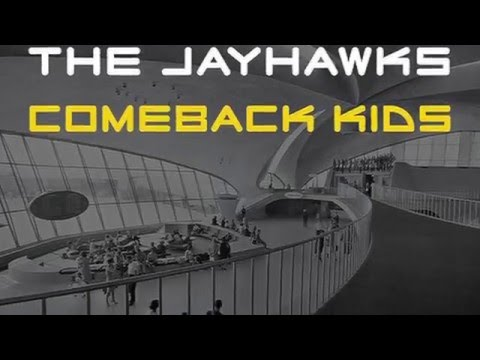 The Jayhawks - Comeback Kids