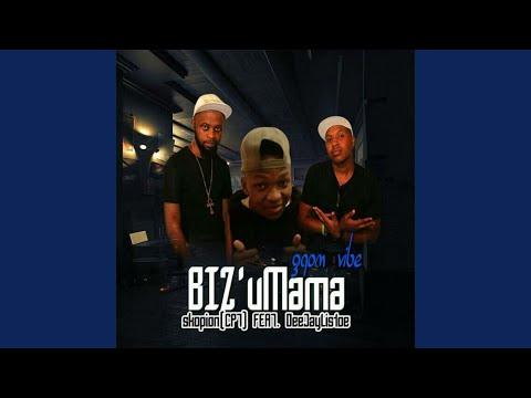 Biz'uMama (feat. DeejayListoe)
