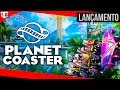 Planet Coaster Conhecendo O Jogo Vamos Construir Um Par