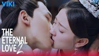Video The Eternal Love 2 - EP14 | Medicine Kiss [Eng Sub] MP3, 3GP, MP4, WEBM, AVI, FLV Maret 2019