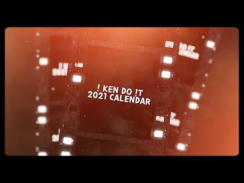 ! KEN DO !T 2021 CALENDAR 📅 (+EVENT)