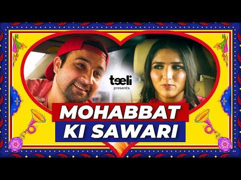 Teeli | Mohabbat ki Sawari