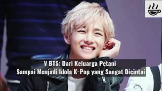 Video V BTS: Dari Keluarga Petani Sampai Menjadi Idol K-Pop yang Sangat Dicintai MP3, 3GP, MP4, WEBM, AVI, FLV Maret 2018