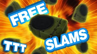 SLAMS For Everyone In Gmod TTT