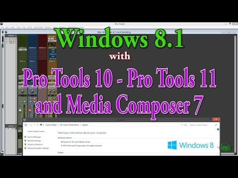 Windows 8.1 – Pro Tools and Media Composer