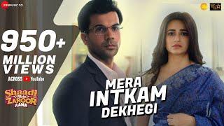 image of Mera Intkam Dekhegi | Shaadi Mein Zaroor Aana | Rajkummar R, Kriti K | Krishna Beuraa |Anand R Anand