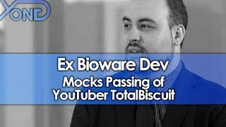 Video Ex Bioware Dev Mocks Passing of YouTuber TotalBiscuit MP3, 3GP, MP4, WEBM, AVI, FLV Juni 2018