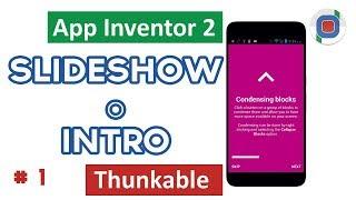 """#Slideshow con #Thunkable o #AppInventor. En este vídeo aprenderás a crear una presentación de contenidos, mostrados a modo de diapositivas (Slideshow). Este ejemplo te puede servir para crear la introducción para una aplicación.  Los contenidos se muestran en pantallas virtuales. Se puede avanzar u omitir la presentación y posee opción """"No mostrar nuevamente"""" #Thunkable #Slideshow #AppInventorSuscribete!!! http://goo.gl/uotvH4Otros vídeos interesantes:♥ 10 Tips muy útiles para Drive: https://youtu.be/o5UhqolH42g♥ Como crear su entrenador de idiomas: https://goo.gl/Ar5PNv♥ Como compartir y administrar carpetas: https://goo.gl/lFXnAz♥ Como crear un cuestionario en 5 pasos: https://goo.gl/kxhP1p♥ Como crear y editar etiquetas: https://youtu.be/pOwHi3xmUk8♥ Como crear un Splash, Login y Sign Up con TinyDB: https://goo.gl/6OE5t1♥ Como crear un cuestionario autocalificado y temporizado: https://goo.gl/3J9UZIPara contribuir con subtitulos: https://goo.gl/Npz8NaMusica: Zoom by Vibe TracksCreé este video con el Editor de video de YouTube (http://www.youtube.com/editor)"""