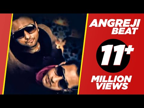 ANGREJI BEAT - YO YO HONEY SINGH & GIPPY GREWAL - OFFICAL VIDEO - PLANET RECORDZ - YouTube