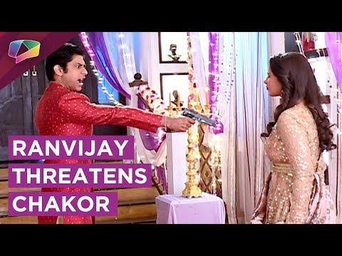 Ranvijay Threatens Chakor's Life | Sooraj To Exp