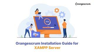 Orangescrum Installation Guide for XAMPP Server