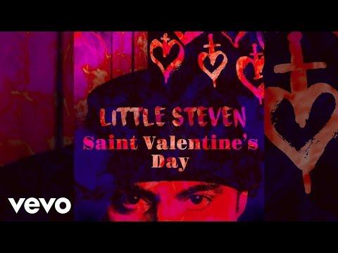 Little Steven - Saint Valentine's Day (Audio)