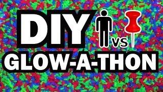 DIY GLOW-A-THON - Man Vs. Pin #37