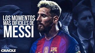 Video Los MOMENTOS MÁS DUROS en la vida de MESSI | Hardest moments in Messi's career MP3, 3GP, MP4, WEBM, AVI, FLV Mei 2018