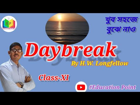 Daybreak by  H W Longfellow full poem, Bengali Analysis