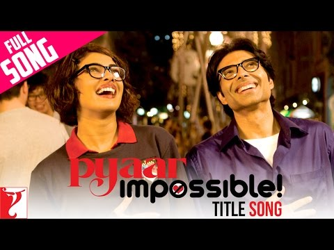 Download Pyaar Impossible - Full Title Song | Uday Chopra | Priyanka Chopra | Dominique | Vishal Dadlani hd file 3gp hd mp4 download videos