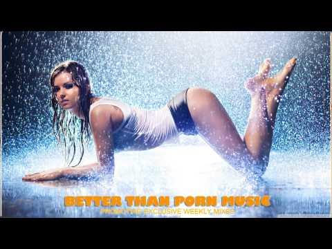 Better Than Porn Exclusive Mix 020 - eVa