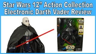 """Star Wars Action Collection 12"""" Electronic Darth Vader with Removable Helmet Review"""