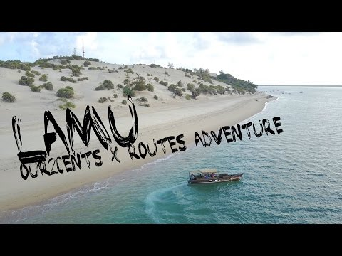 Exploring Lamu Archipelago with #RoutesAdventure | Our2Cents