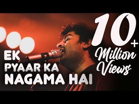 Video Ek pyaar ka nagma hai | Arijit Singh | Old songs medley download in MP3, 3GP, MP4, WEBM, AVI, FLV January 2017