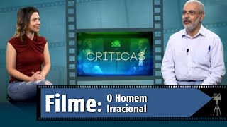Contraponto Cinema - O homem irracional