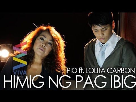 Video Pio ft. Lolita Carbon — Himig ng Pag-ibig (Official Music Video) download in MP3, 3GP, MP4, WEBM, AVI, FLV January 2017
