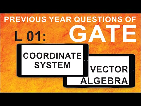 L 01 Coordinate System and Vector Algebra (EMFT) | GATE Previous Year Questions | Compete India Zone