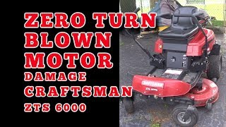8. Craftsman Zero Turn Blown Motor Damage: Craftsman ZTS 6000