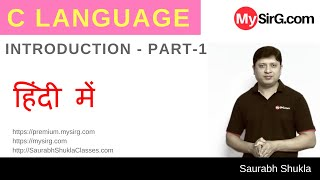 Lecture 1 Introduction to C Part 1 hindi