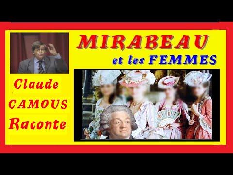 Mirabeau et les Femmes: «Claude Camous Raconte» les facettes méconnues de Monsieur L'Ouragan