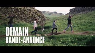 Demain - Tomorrow, Trailer / Bande-Annonce