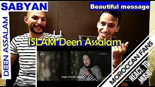 Video Arab React To | DEEN ASSALAM - Cover by SABYAN (religion of peace) || MOROCCAN REACT MP3, 3GP, MP4, WEBM, AVI, FLV Oktober 2018