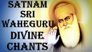SATNAM SRI WAHEGURU CHANTING: FOR DIVINE BLESSINGS