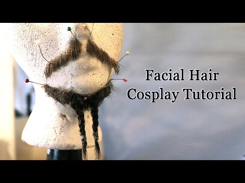 Fake Facial Hair - Cosplay Tutorial