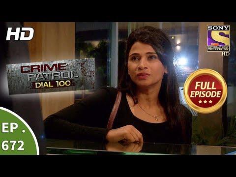 Crime Patrol Dial 100 - Ep 672 - Full Episode - 19th December, 2017