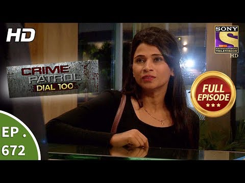 Crime Patrol Dial 100 - Ep 672 - Full Episode - 19th December, 2017