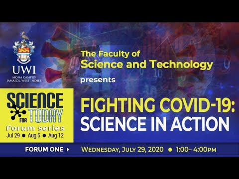 Fighting Covid-19: Science in Action | Science for Today Forum Series | Pt. 1