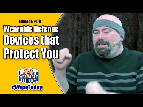 Wearable Defense – Devices that will Protect You