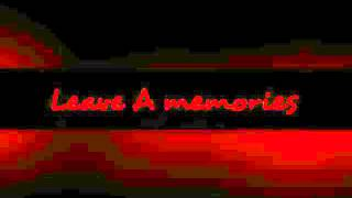 Leave A Memories - Menantimu