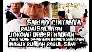 Video Kesaksian Duta Besar Arab, Jokowi Memasuki Rumah dan Makam Rosulullah SAW, Bikin Haru MP3, 3GP, MP4, WEBM, AVI, FLV April 2019