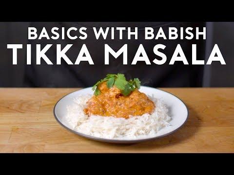 Chicken Tikka Masala | Basics with Babish