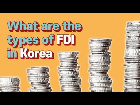 [Korean lawyer] What are the types of FDI in Korea?