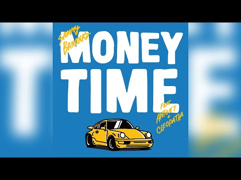 Sammy Bananas - Money Time feat. Antony & Cleopatra (Wax Motif Remix)